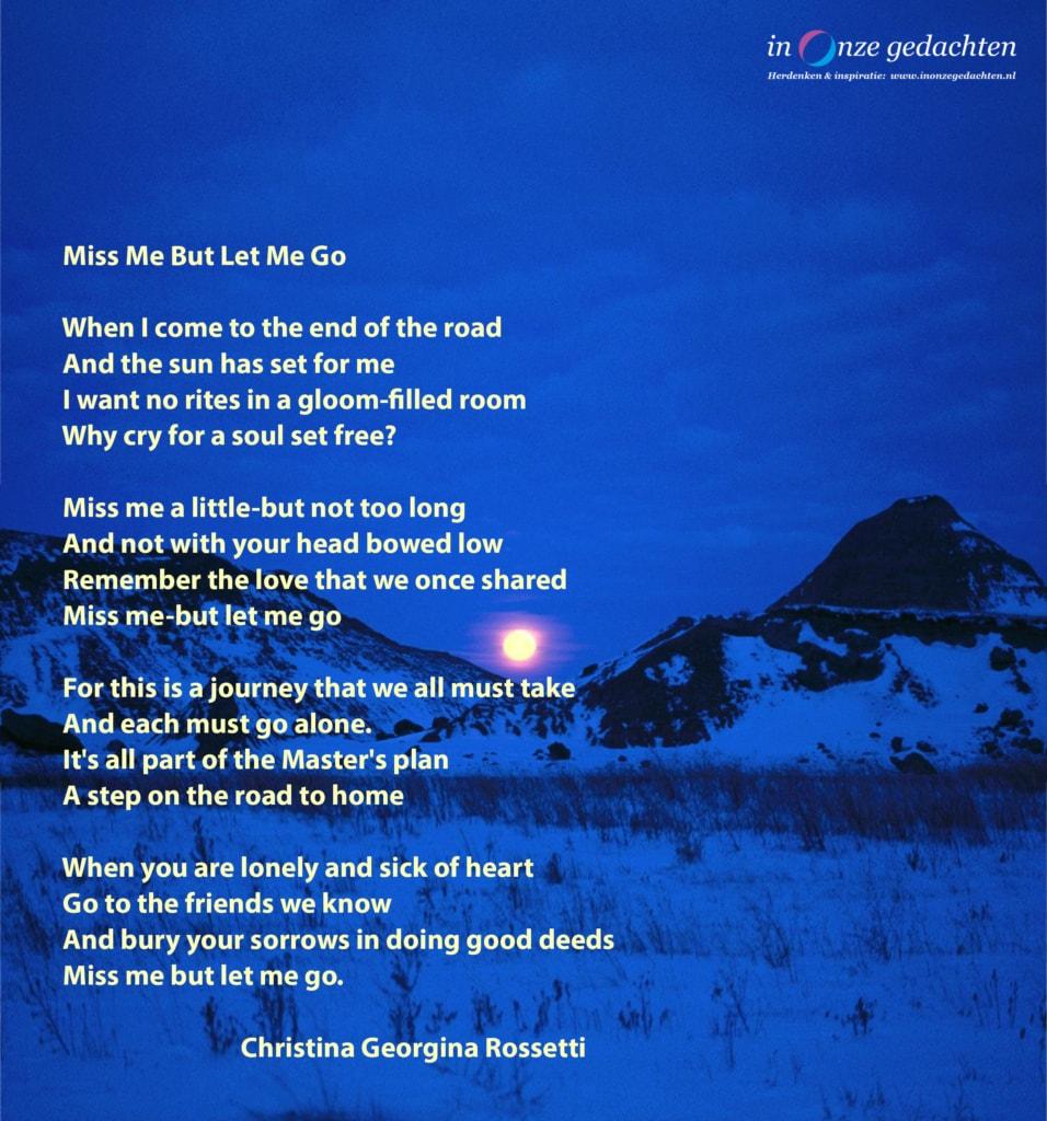 Miss me, but let me go - Christina Georgina Rossetti