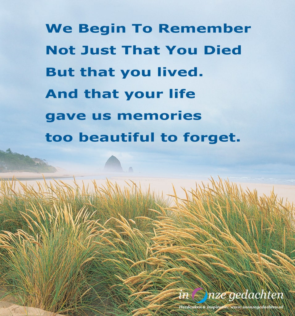We begin to remember